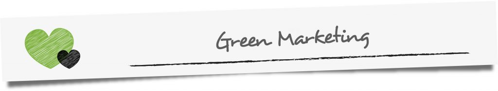 Zwischenüberschrift: Green Marketing